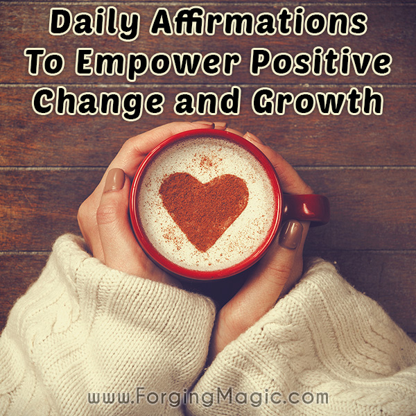 The Power of Daily Affirmations