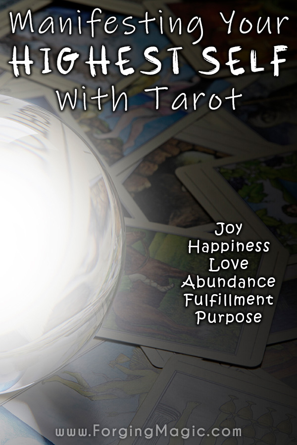 Manifesting your Higher Self with Tarot