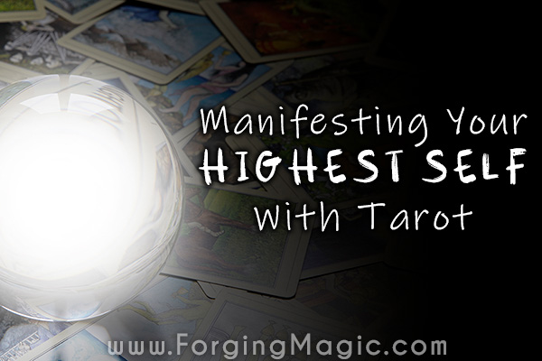 Manifest your highest self with tarot