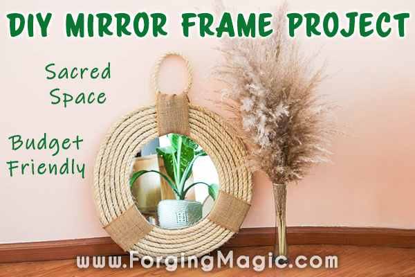 Mirror Frame Sacred Space DIY Project