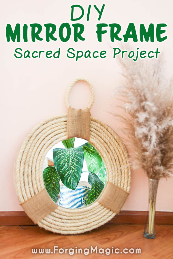 Sacred Space DIY Mirror Frame Project