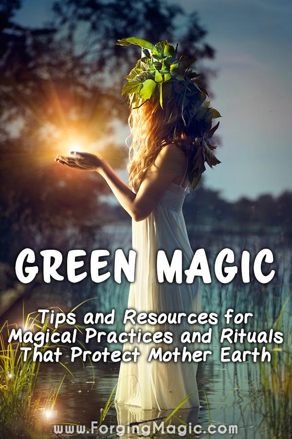 Green Magic Practices