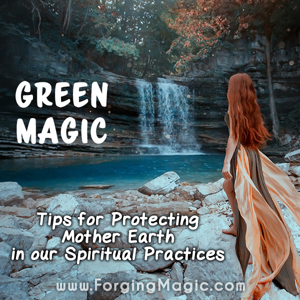 Green Spirituality and Magic Practices