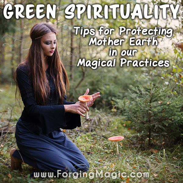 Green EcoFriendly Magic and Spirituality Practices